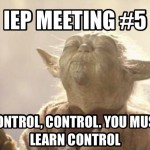 IEP season. More than Jedi Mind Tricks needed.