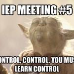 IEP season. More than Jedi Mind Tricks needed.