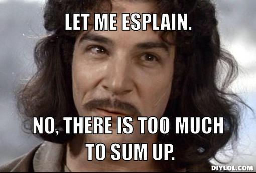 let me splain meme generator let me esplain no there is too much to sum up c93091 let me splain meme generator let me esplain no there is too much